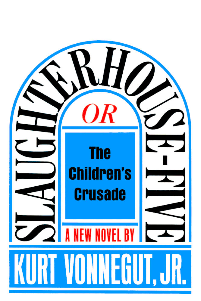Slaughterhouse Five by Kurt Vonnegut.png