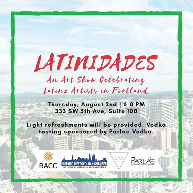 We are excited to invite you to Latinidades, a collaborative art show between @raccpdx and @hispanic_chamber to celebrate Latinx artists in the Portland-metro area, curated by UNA Gallery Director, Mercedes Orozco. Join us as we transform HMC's downtown office into an art gallery to support and learn more about some of the creative Latinx entrepreneurs in our communities! #staytuned for further information and artist selection! . . . . #latinxartist #portlandartist #hispanicchamber #queerartists #brownpdx #artsandculture #latinidades