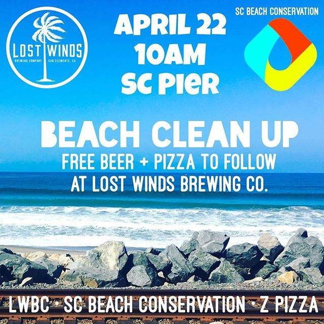Next SUNDAY! Free beer and pizza for volunteers participating in our beach clean up for #EarthDay2018! Come party with us and @teamzissouglobal at @lostwindsbrewing after cleaning up at #sanclemente Pier! Pizza provided by @zpizzasanclemente!