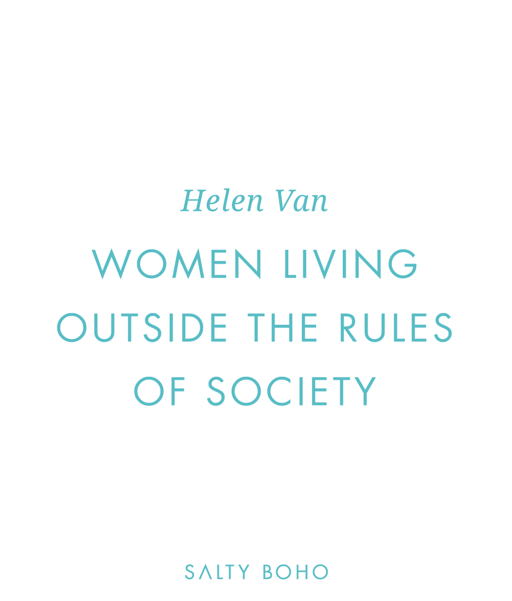 Girls living outside the rules of society - Helen Van | aim'n | Sportswear | Unique Bohemian Beach Items from around the world | Salty Boho Boutique | www.saltyboho.com