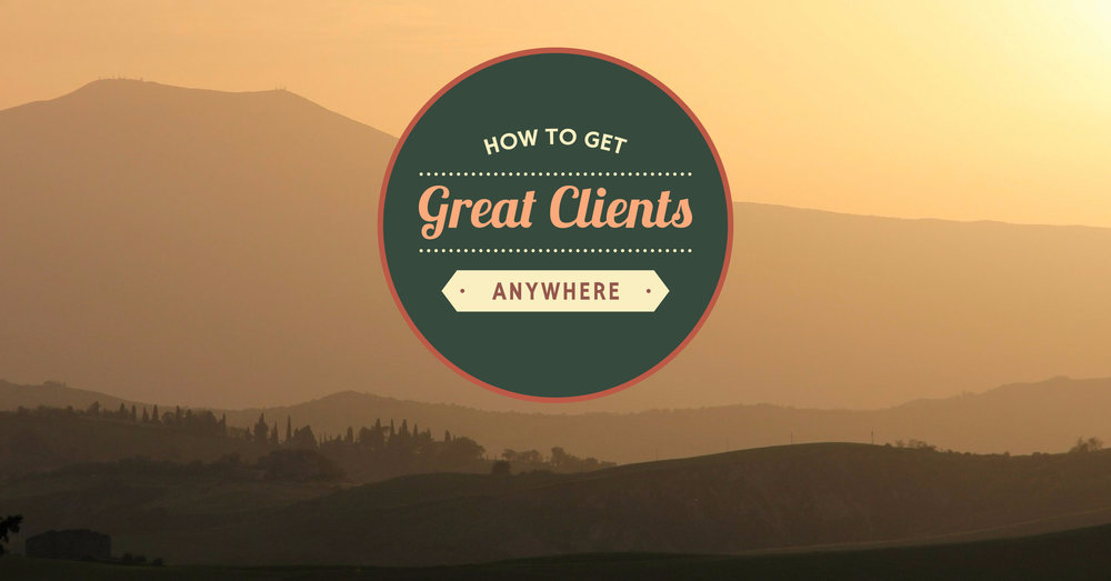 Get Great Clients Cover — Tuscany.jpg