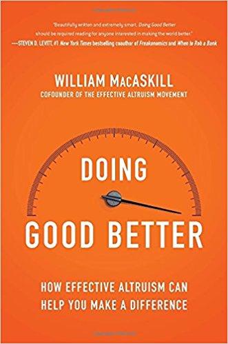 Find your inner philanthropist – Doing better by William MacAskill