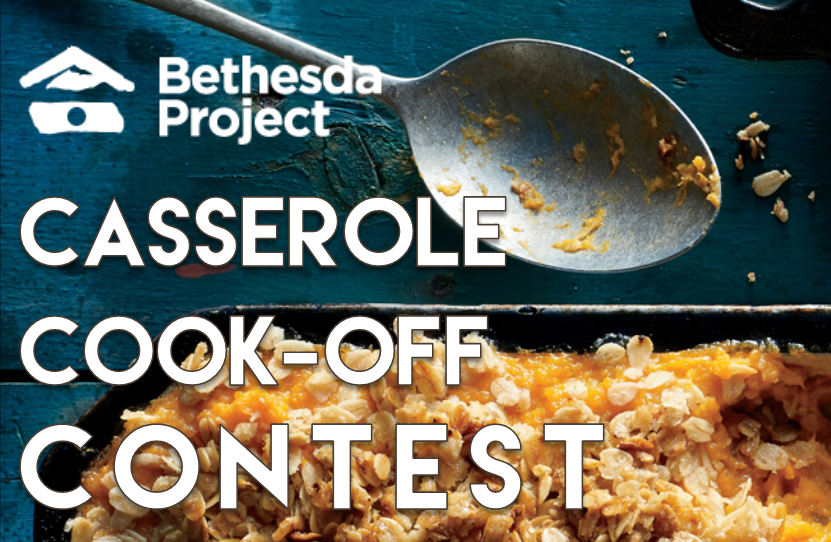 Your Bethesda Project family is coming together for its Second Annual Casserole Cookoff Contest!    Join our guests, residents, volunteers and staff for a fun afternoon of friends and festivities at    Old First Reformed Church    where our most competitive cookers contended for 1st place in this clash of the casseroles judged by our own guests & residents!    RSVP or enter your masterpiece in the cook-off by contacting    lbalaurea@bethesdaproject.org