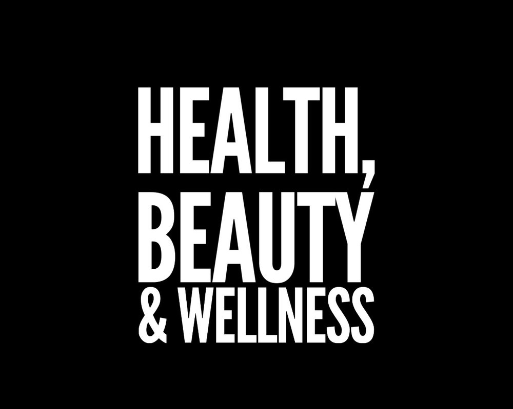 HEALTH, BEAUTY, & WELLNESS