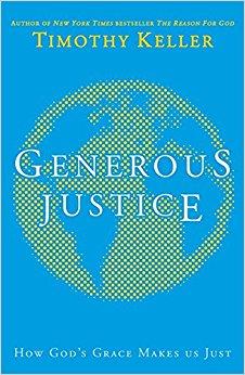 <b>Spring 2017</b> <br><u>Generous Justice</u> by Tim Keller