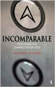 <b>Summer 2016</b> <br><u>Incomparable</u> by Andrew Wilson