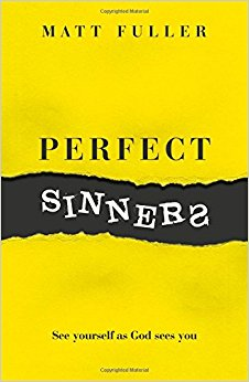 <b>Summer 2017</b> <br><u>Perfect Sinners</u> by Matt Fuller