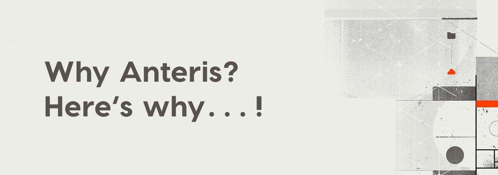 Why Anteris?