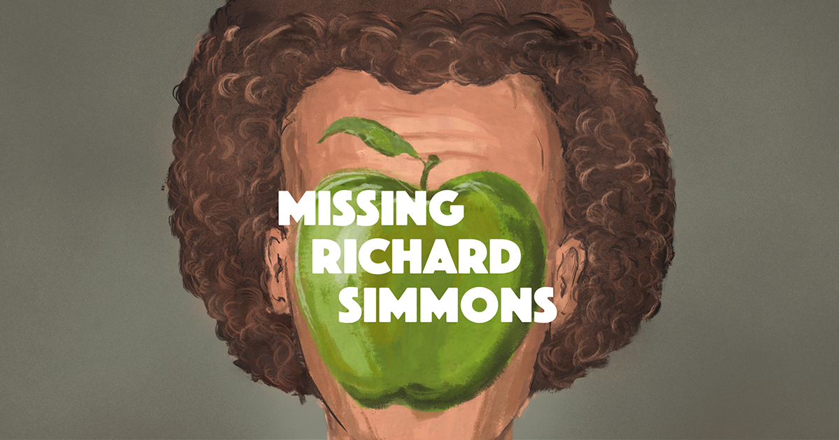 Image result for missing richard simmons podcast