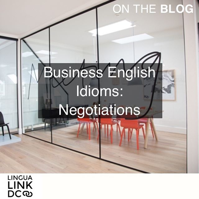 More business English on the blog! This time, we tackle idioms related to negotiations. Link in profile.  #ontheblog #acreativedc #englishindc #businessenglish #languagelearning