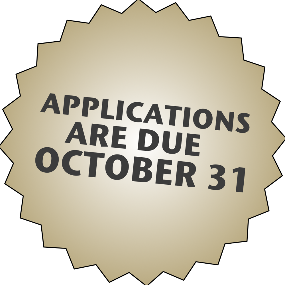 Applications are due October 31