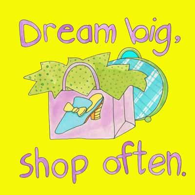 DreamBigShopOftenZazzle.jpg