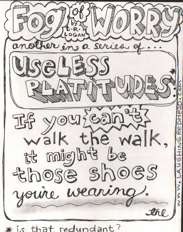 Useless Platitudes 1