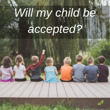 Will my child be accepted_.png