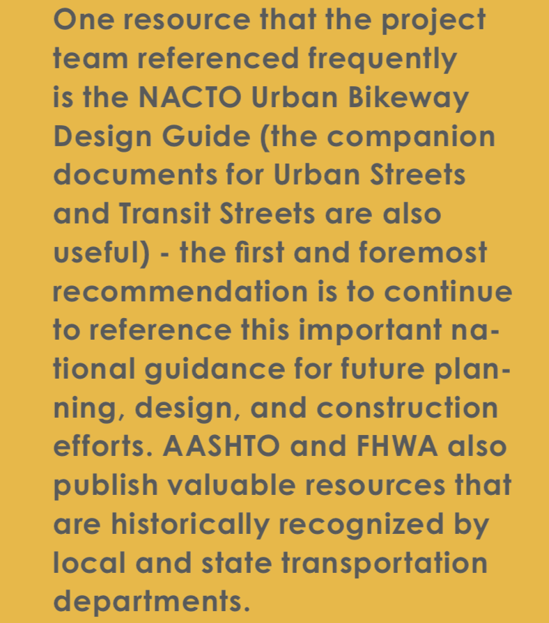 Planners in Durham recognized the value of the NACTO standards and recommended using them for all future projects