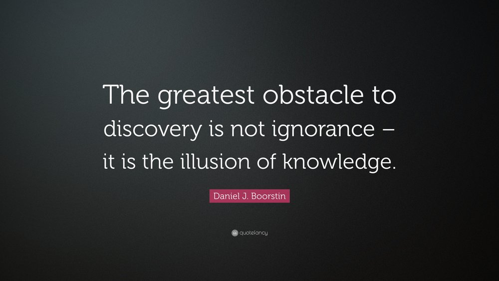 32845-Daniel-J-Boorstin-Quote-The-greatest-obstacle-to-discovery-is-not.jpg