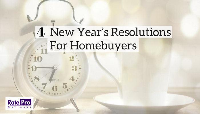 4 New Year's Resolutions For Homebuyers