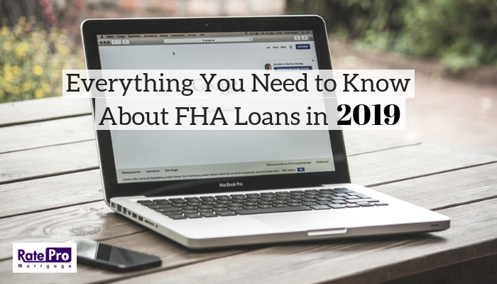 Everything You Need to Know About FHA Loans in 2018