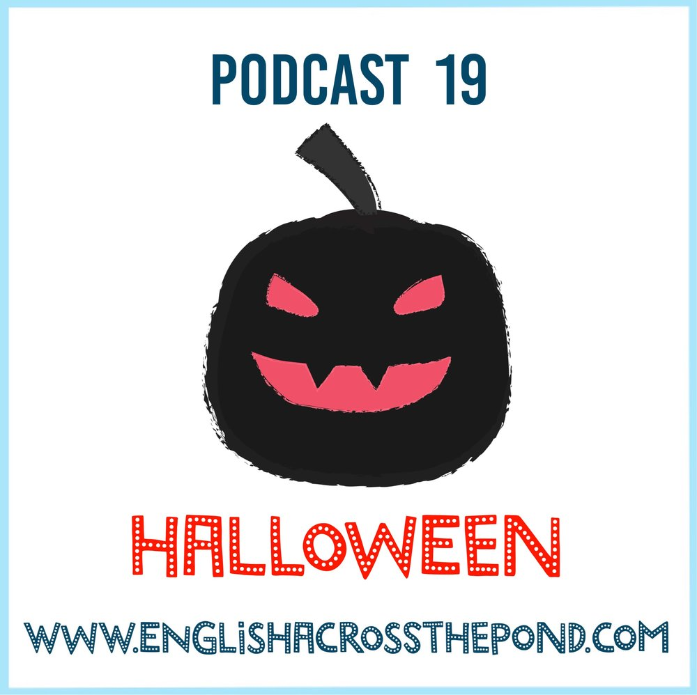 episode 19: halloween traditions — english across the pond
