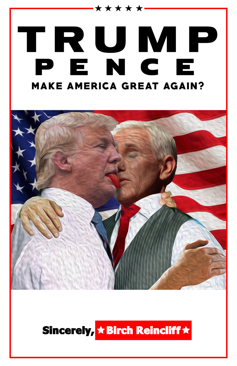 """An American Love Story""  In these trying times of belligerent posturing and ominous, indecisive prophecies, it can be hard for an ordinary person to get a wink of sleep at night. Human rights are being encroached upon. This is why we placed over 1,000 posters of Trump and Pence kissing throughout NYC and Chicago over the course of one week.  (Click here for more info/photos)"