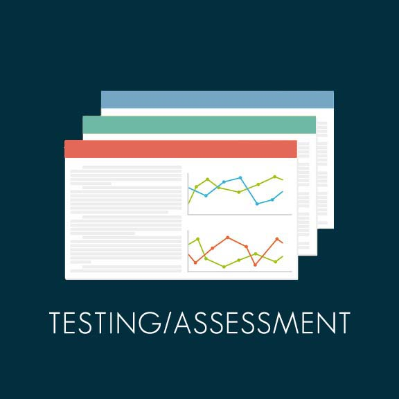 Copy of Testing and Assessment