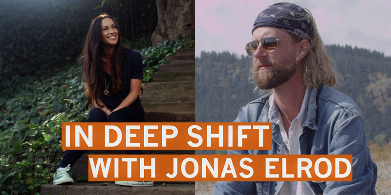 In Deep Shift with Jonas Elrod - Alanis Morrisette