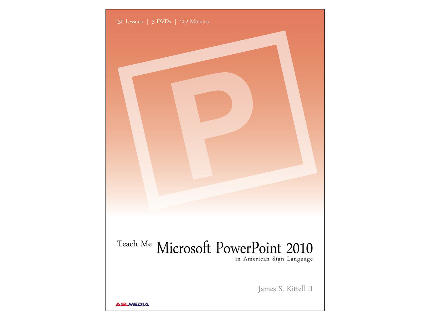 Teach Me Microsoft PowerPoint 2010 in ASL - HOME-STUDY DVD — ASL MEDIA