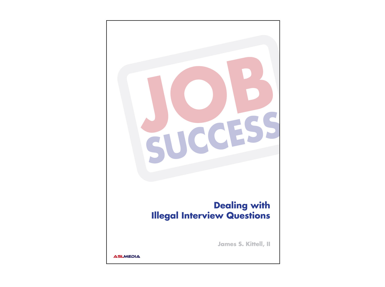 job success dealing illegal interview questions dvd first job success dealing illegal interview questions dvd first version