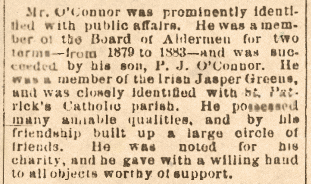 Above: A portion of the  Savannah Morning News  obituary for Daniel O'Connor (published in the edition of February 16th, 1887). The son mentioned here, P.J. O'Connor, received a law degree from Georgetown University in Washington, DC. In addition to running a major law practice in Savannah, P.J. O'Connor became the National President of America's oldest and largest Irish-Catholic fraternal organization, the Ancient Order of Hibernians in America.
