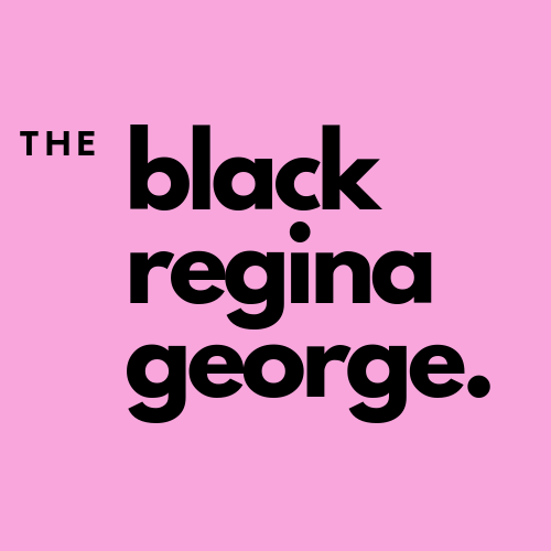 The Black Regina George