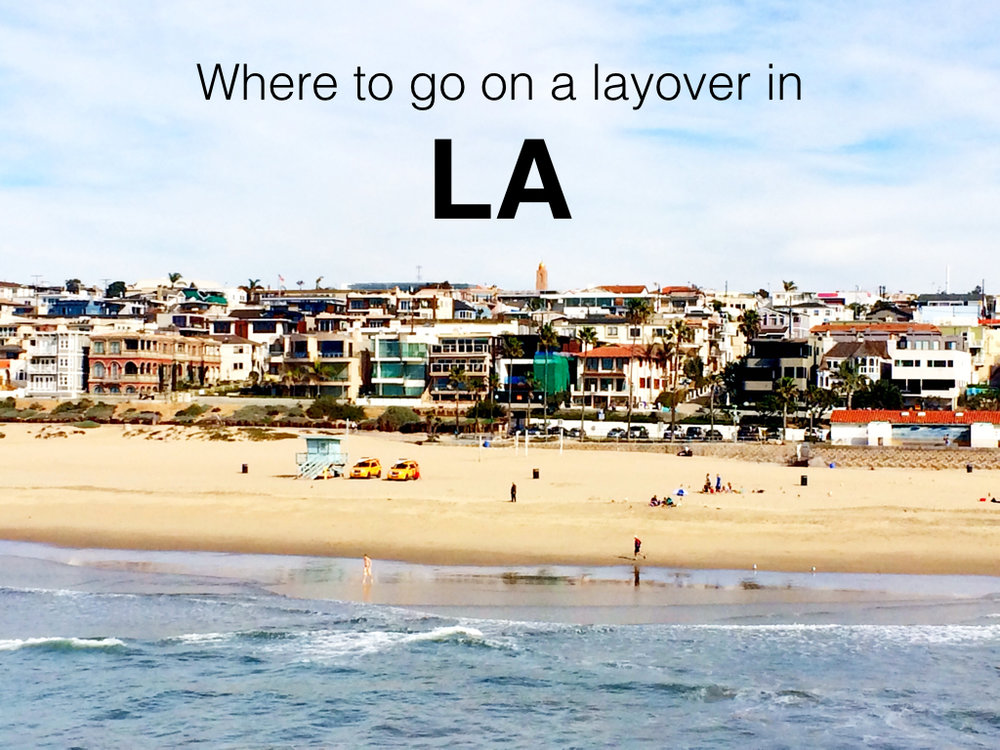 Where-to-go-on-a-layover-in-LA.008.jpg