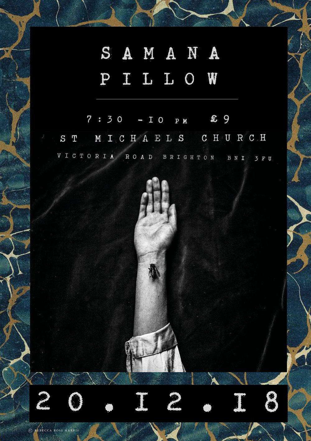 Samana + Pillow Gig - Samana