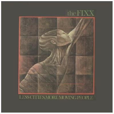 The Fixx - Less Cities More