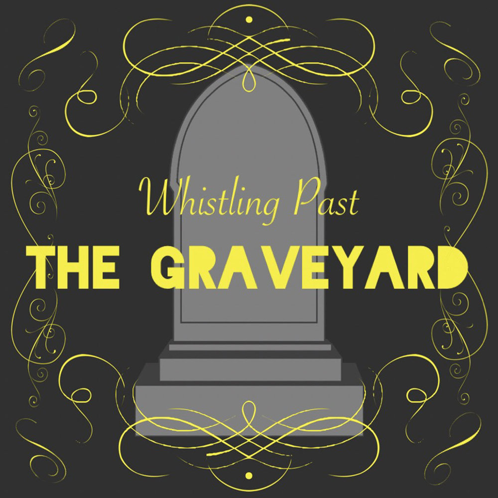 Whistling Past the Graveyard - [Designs].JPG