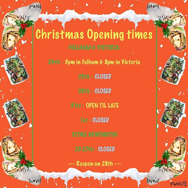Take a peak at our Christmas opening times! Don't miss out...get those bab's & boxes in time before Santa comes 🎅🏼🌯Fullham & Victoria open till late on New Years Eve - so come and start the year the right way! #openingtimes #newbeginnings #fannyskebabs