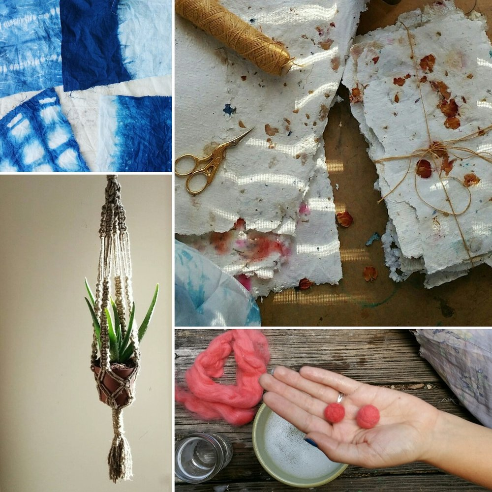 examples clockwise starting from top left:  intro to indigo and shibori dyeing ,  papermaking 101  (handmade paper with rose petals),  felting 101 , and m acramé     plant hangers