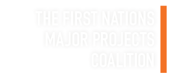 The First Nations Major Project Coalition