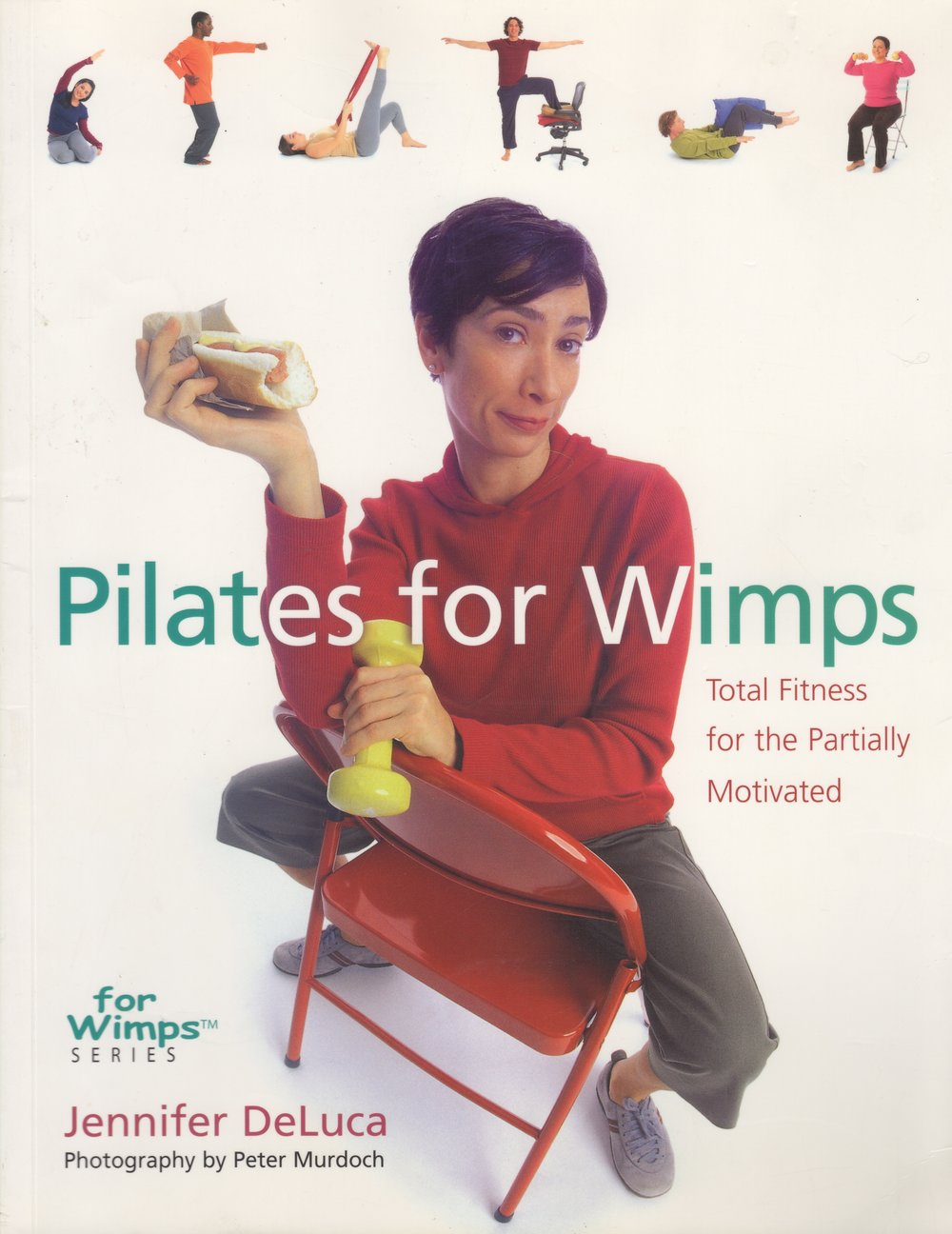 Pilates For Wimps by Jennifer DeLuca