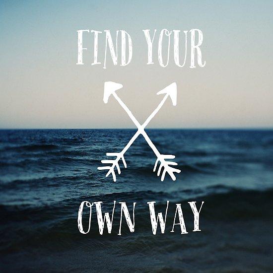 find your own way.jpg