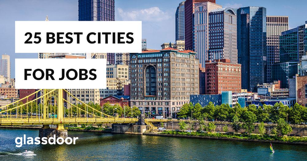 Glassdoor 25 Best Cities for Jobs in America