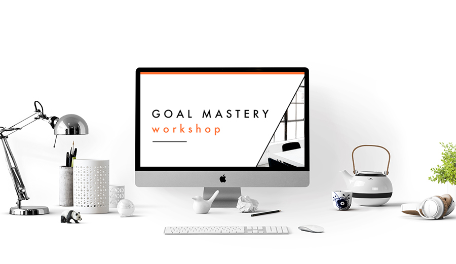 Goal Mastery Workshop