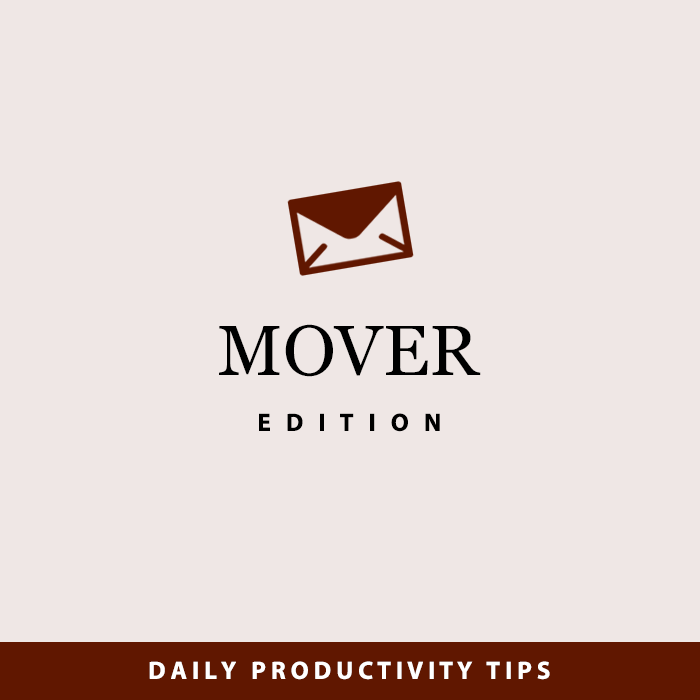 Daily Productivity Tips | Mover Edition