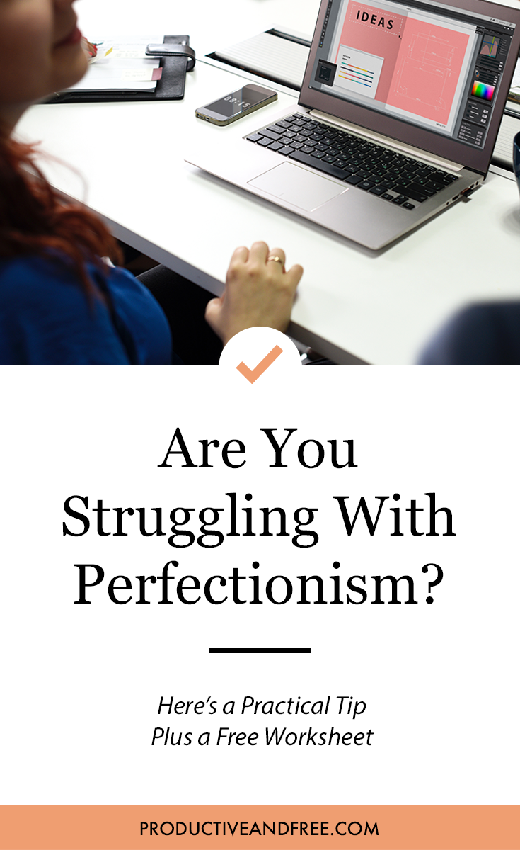 How to Overcome Perfectionism | ProductiveandFree.com