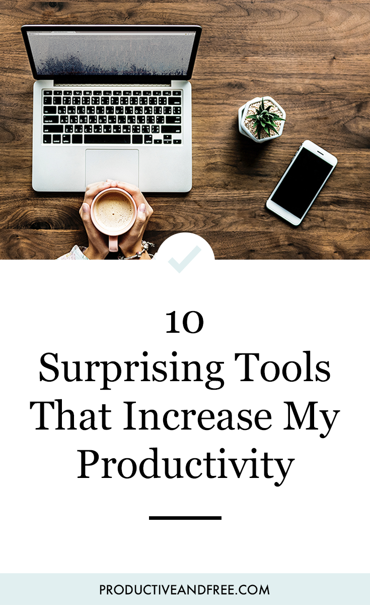 10 Surprising Tools That Increase My Productivity | ProductiveandFree.com
