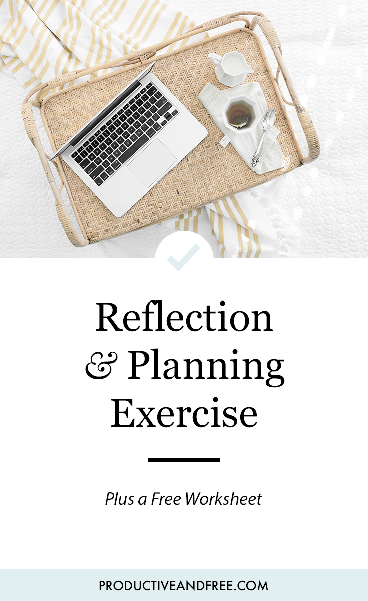 2018 Reflection and Planning Exercise + Free Printable | ProductiveandFree.com