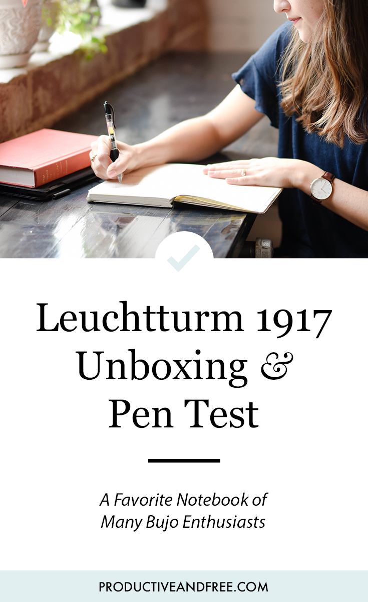Unboxing the Leuchtturm1917 Notebook and Pen Test | ProductiveandFree.com