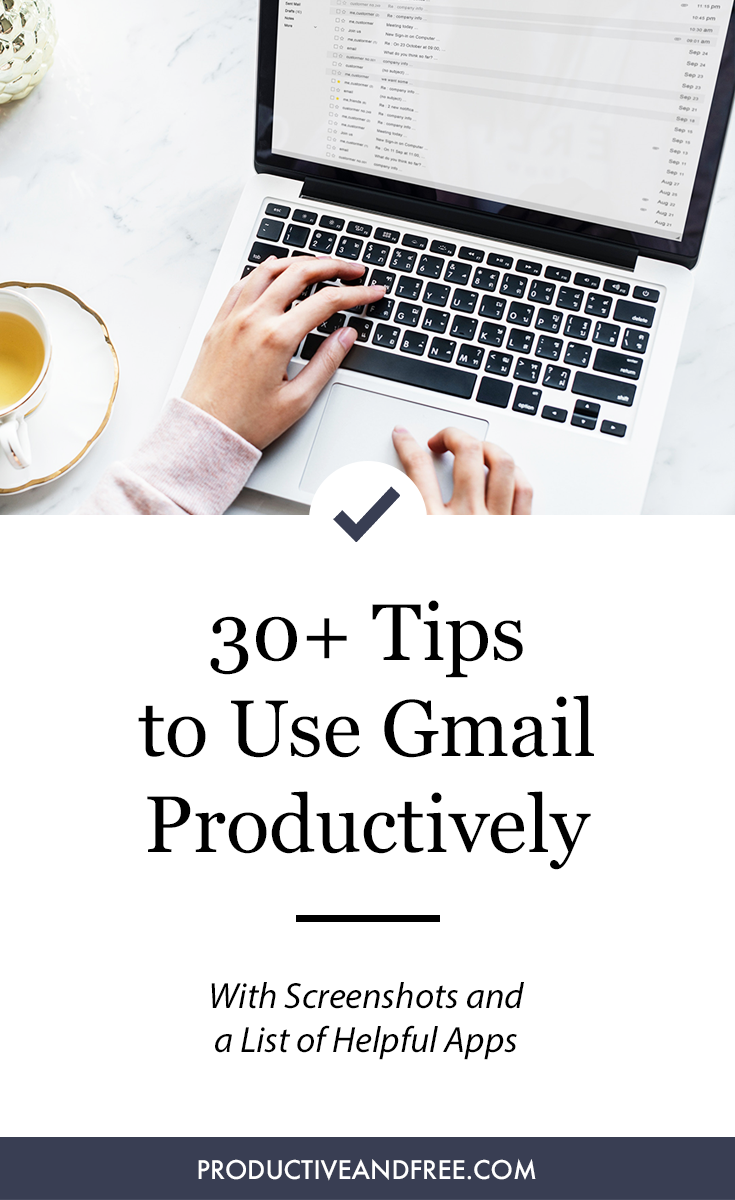 Gmail Tips and Tools to Boost Productivity   Productive and Free