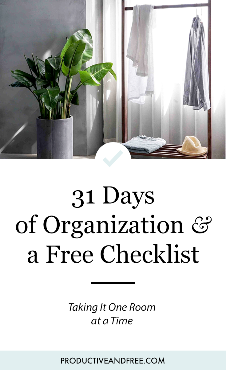 31 Days of Organization | ProductiveandFree.com