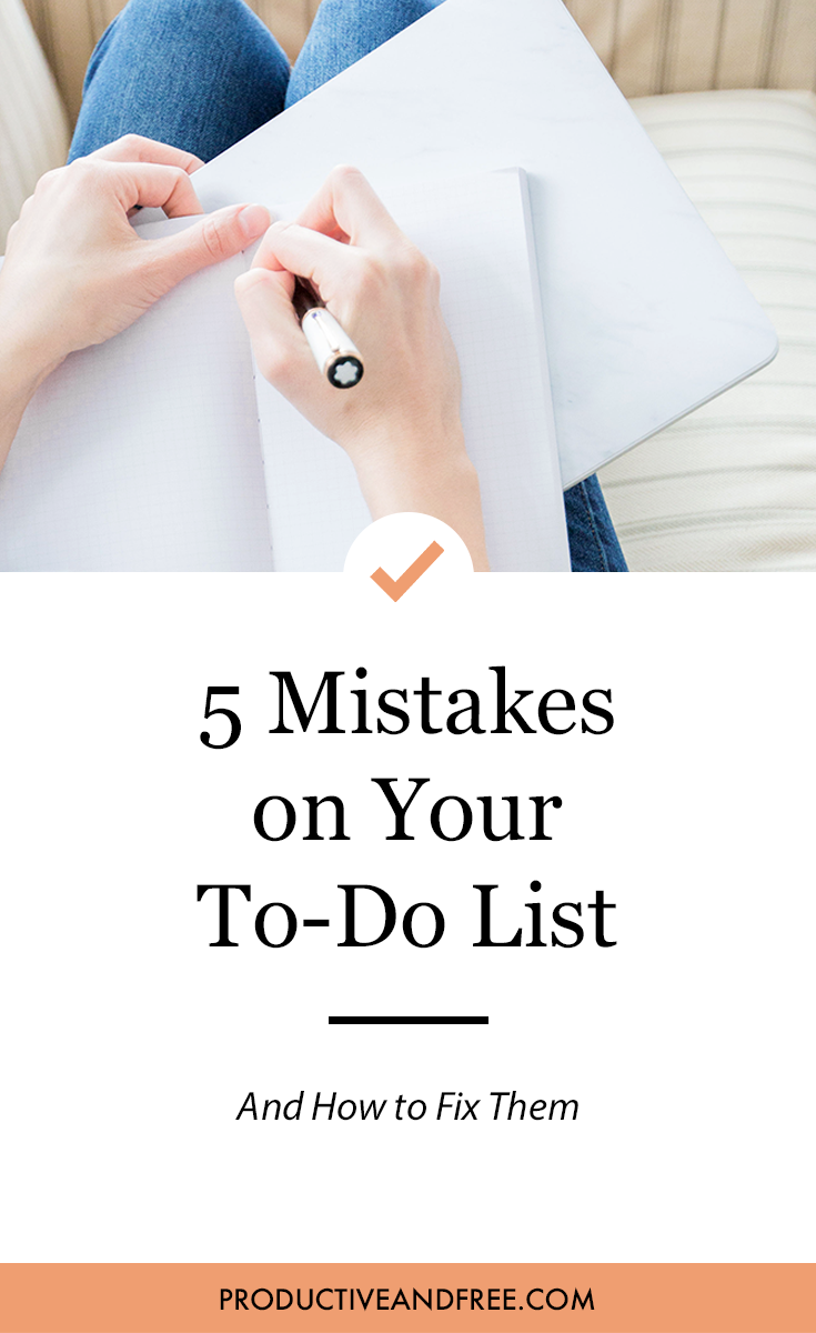 5 Mistakes on Your To Do List | ProductiveandFree.com