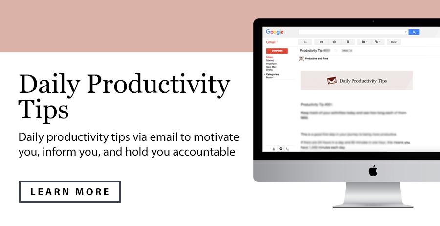 Daily Productivity Tips | ProductiveandFree